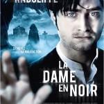 Affiche du film « La dame en noir » avec Daniel Radcliffe