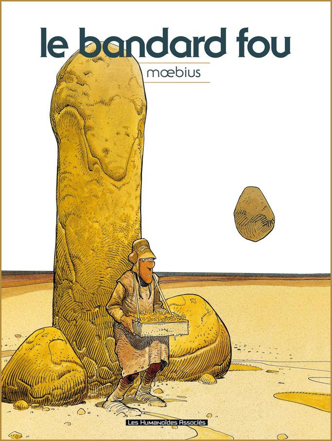 Couverture de l'album «le bandard fou» de Moebius