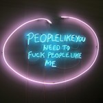 People like you need to fuck people like me