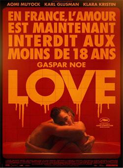 Affiche du film de Gaspar Noé «Love» indiquant «En France, l'amour est maintenant interdit aux moins de 18 ans»
